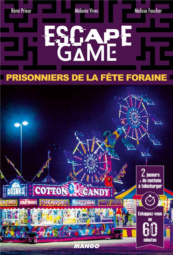 ESCAPE GAME : PRISONNIERS DE LA FETE FORAINE
